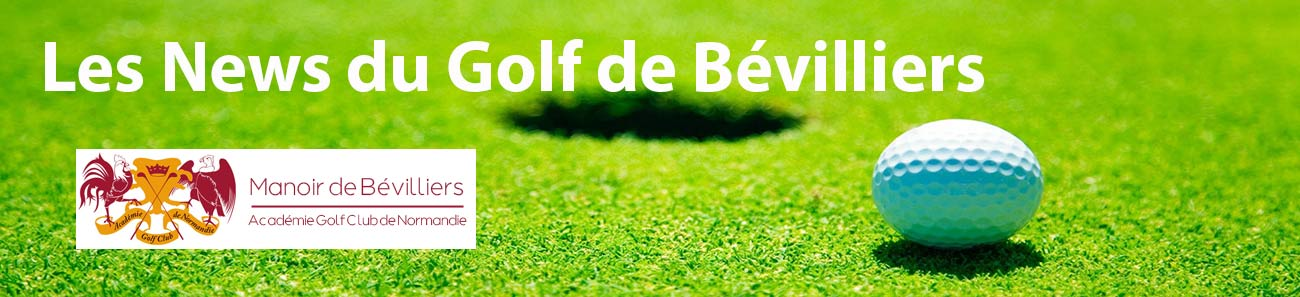 les news du golf de bevilliers